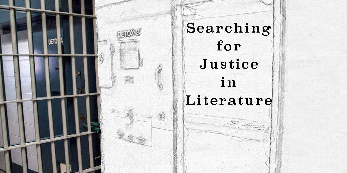 Searching for Justice in Literature